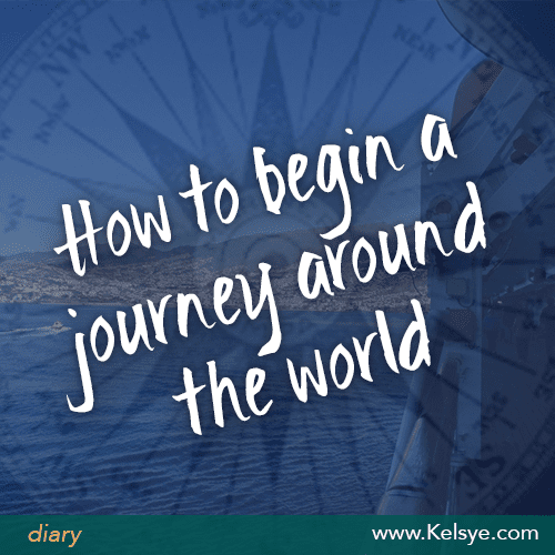 begin journey around the world